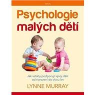 Psychologie malých dětí - Kniha