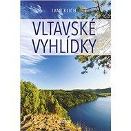 Vltavské vyhlídky - Kniha