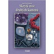 Skrytá moc drahých kamenů - Kniha