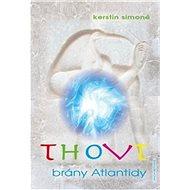 Thovt - brány Atlantidy - Kniha