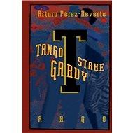 Tango staré gardy - Kniha