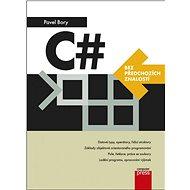 C# bez předchozích znalostí - Kniha