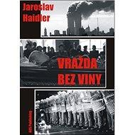 Vražda bez viny - Kniha