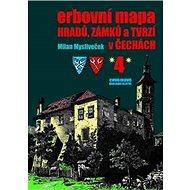Erbovní mapa hradů, zámků a tvrzí v Čechách 4 - Kniha