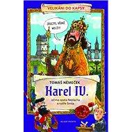 Karel IV.: Očima opata Neplacha a rytíře Smila - Kniha
