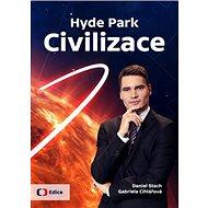 Hyde Park Civilizace - Kniha