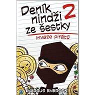 Deník nindži ze šestky 2: Invaze pirátů - Kniha