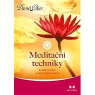 Meditační techniky: buddhistických a taoistických mistrů - Kniha