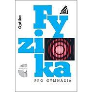 Fyzika pro gymnázia Optika + CD - Kniha