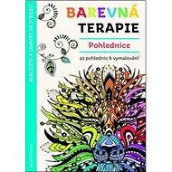Barevná terapie Pohlednice: 20 pohlednic k vymalování - Kniha