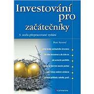 Investování pro začátečníky: 3., zcela přepracované vydání - Kniha