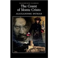 The Count Of Monte Cristo: Wordsworth Classics - Kniha