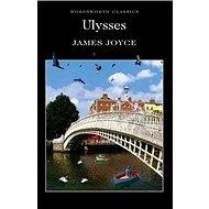 Ulysses: Wordsworth Classics - Kniha