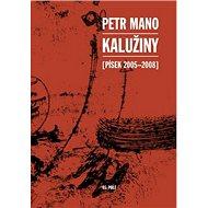 Kalužiny: (Písek 2005-2008) - Kniha