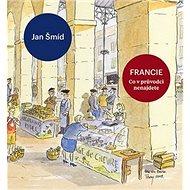 Francie Co v průvodci nenajdete - Kniha