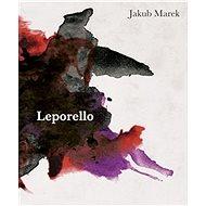Leporello: Smrtelnost, práce a nepřirozenost člověka - Kniha