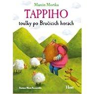 Tappiho toulky po Bručících horách - Kniha