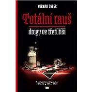 Totální rauš: drogy ve třetí říši - Kniha