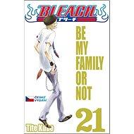 Bleach 21: Be My Family