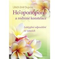 Ho'oponopono a rodinné konstelace - Kniha