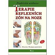 Praktická učebnice terapie reflexních zón na noze - Kniha