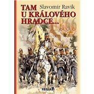 1866 Tam u Králového Hradce... - Kniha