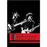 Bratři Youngové: Bratři, kteří stvořili AC/DC - Kniha