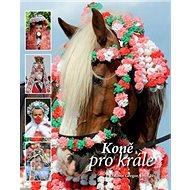 Koně pro krále - Kniha