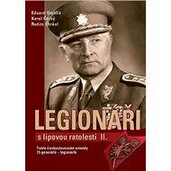 Kniha Legionáři s lipovou ratolestí II.: Tváře československé armády - Kniha