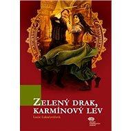 Kniha Kniha Zelený drak, Karmínový lev - Kniha