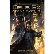 Deus Ex Černé světlo - Kniha