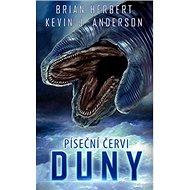 Píseční červi Duny - Kniha