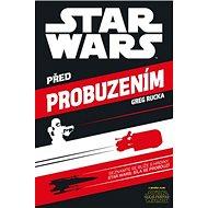 Star Wars Před probuzením - Kniha