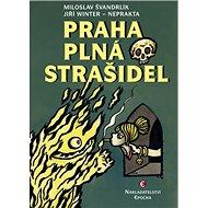 Praha plná strašidel - Kniha