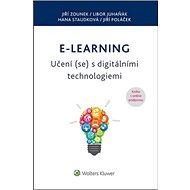E-learning – Učení (se) s digitálními technologiemi: Kniha o online podporou! - Kniha