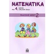 Matematika pro 4. ročník základní školy: Pracovní sešit 2 - Kniha