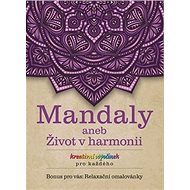Mandaly aneb Život v harmonii - Kniha