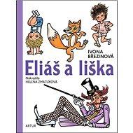 Eliáš a liška - Kniha