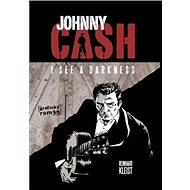 Johnny Cash I see a darkness - Kniha