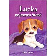 Lucka, nejmenší štěně - Kniha