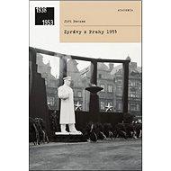 Zprávy z Prahy 1953 - Kniha