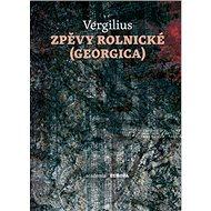 Zpěvy rolnické (Georgica) - Kniha