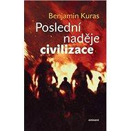 Poslední naděje civilizace - Kniha