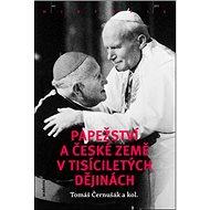 Papežství a české země v tisíciletých dějinách - Kniha