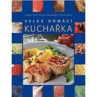 Velká domácí kuchařka - Kniha