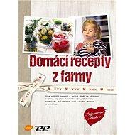 Domácí recepty z farmy - Kniha