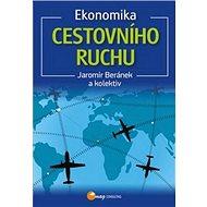 Ekonomika cestovního ruchu - Kniha