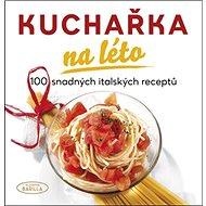 Kuchařka na léto - Kniha