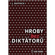 Hroby bez diktátorů - Kniha