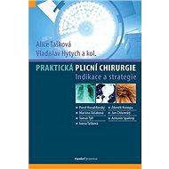 Praktická plicní chirurgie: Indikace a strategie - Kniha